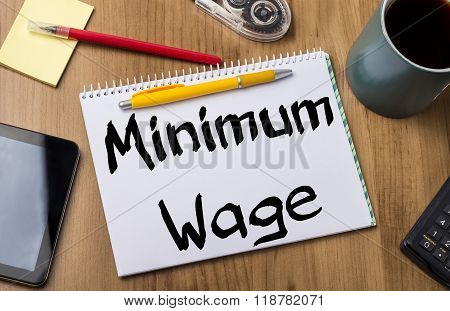 Minimum Wage - Note Pad With Text