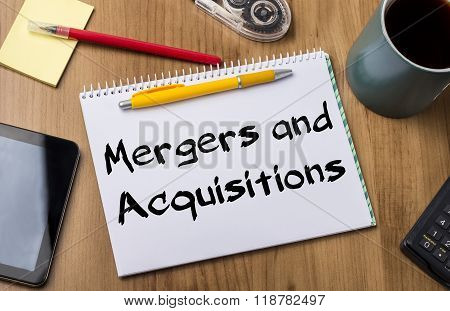 Mergers And Acquisitions - Note Pad With Text