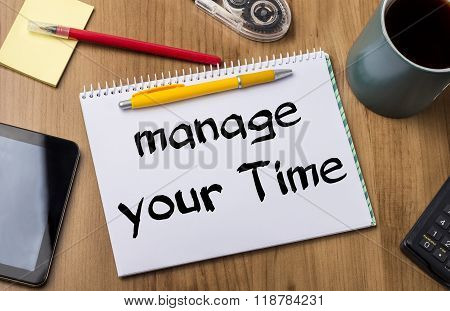 Manage Your Time - Note Pad With Text