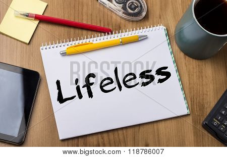 Lifeless - Note Pad With Text