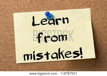 Learn From Mistakes! - Adhesive Label Pinned On Bulletin Board