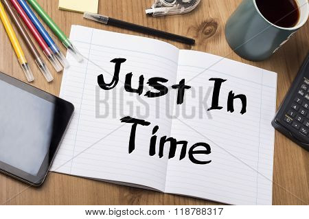 Just In Time - Note Pad With Text