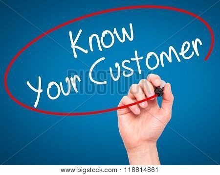 Man Hand Writing Know Your Customer With Black Marker On Visual Screen