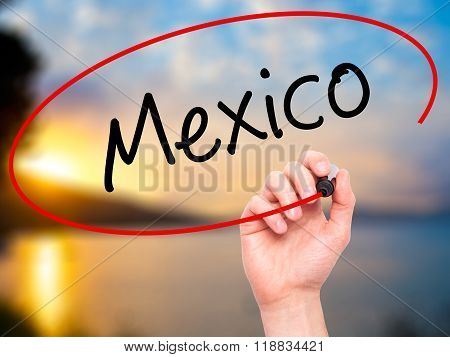 Man Hand Writing Mexico  With Black Marker On Visual Screen