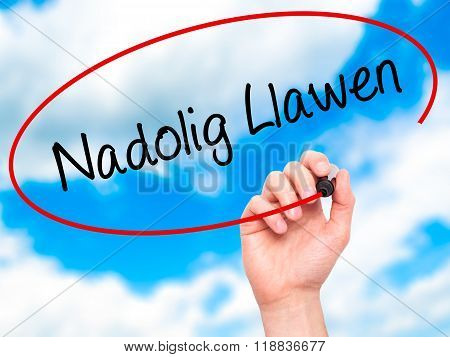 Man Hand Writing Nadolig Llawen (happy Christmas In Welsh) With Black Marker On Visual Screen