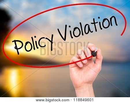 Man Hand Writing Policy Violation With Black Marker On Visual Screen