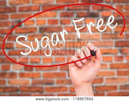 Man Hand Writing Sugar Free With Black Marker On Visual Screen