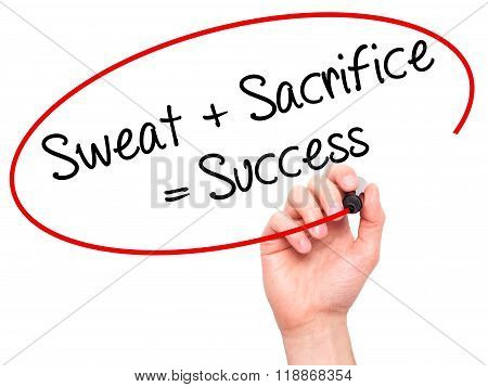 Man Hand Writing Sweat + Sacrifice = Success With Black Marker On Visual Screen