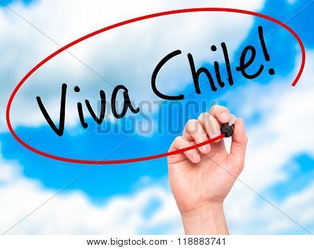 Man Hand Writing Viva Chile! With Black Marker On Visual Screen