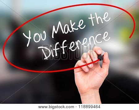 Man Hand Writing You Make The Difference With Black Marker On Visual Screen