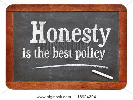 Honesty is the best policy proverb - white chalk text on a vintage slate blackboard