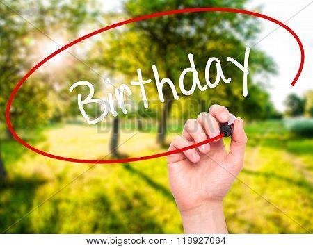 Man Hand Writing Birthday With Black Marker On Visual Screen
