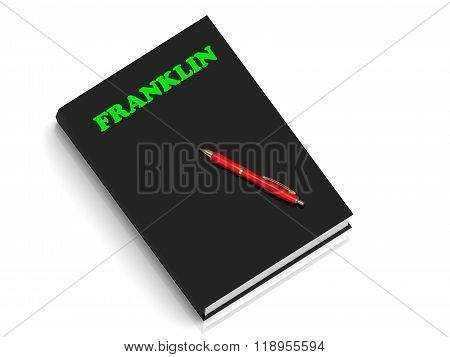 Franklin- Inscription Of Green Letters On Black Book
