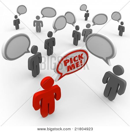 Eine Person sagt Pick Me und hebt sich von den überfüllten Feld der Bewerber für einen neuen Job oder anderen d