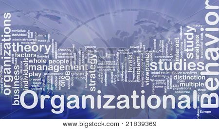 Background concept wordcloud illustration of organizational behavior international