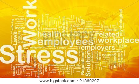 Background concept wordcloud illustration of work stress international