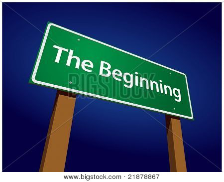 The Beginning Green Road Sign Illustration on a Radiant Blue Background.