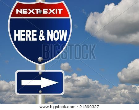Here and now road sign