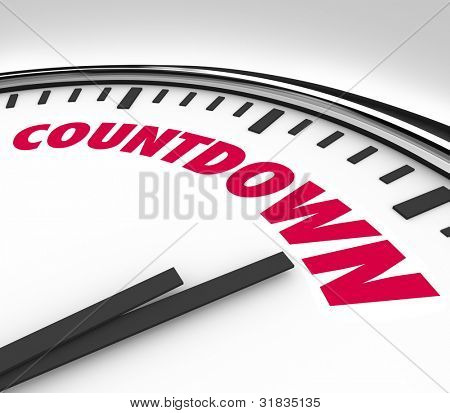 A white clock with hands pointing to the word Countdown, counting down the final hours and minutes before the end of a period or the deadline for an important event or game
