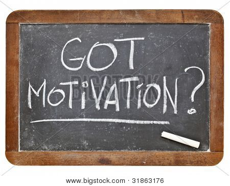 Got motivation question - white chalk handwriting on vintage grunge slate blackboard