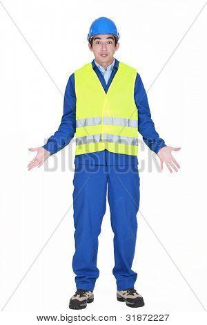 A dumb construction worker.