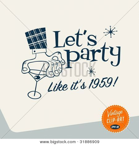 Vintage Clip Art - Let's Party - Vector EPS10.