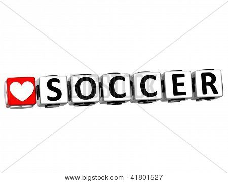 3D I Love Soccer Game Button Block Text On White Background