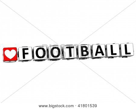 3D I Love Football Game Button Block Text On White Background