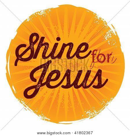 Vintage Christian design - Shine for Jesus