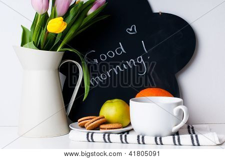 Tulips, Morning Coffee, Fruit And Chalk Board