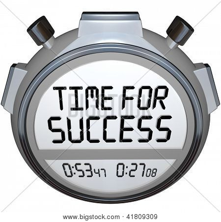 A stopwatch timer shows the words Time for Success indicating it is now the moment to give your all in an effort to achieve your goal and win the competition in a sporting event or other contest