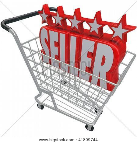 Five Stars and the Word Seller in a shopping cart symbolizing a top rated or reviewed online merchant or retailer offering products and merchandise for sale on the internet