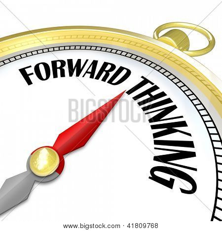 A compass with the words Forward Thinking to guide a group or team to victory with successful planning and strategy