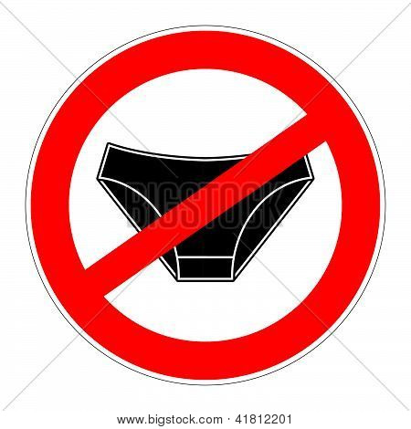 Prohibition Sign No Underwear