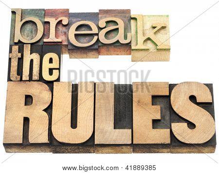 quebrar as regras - recusar conformar - texto isolado em blocos de impressão tipografia vintage tipo madeira
