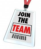 pic of work crew  - A badge and lanyard with printed pass reading Join the Team - JPG