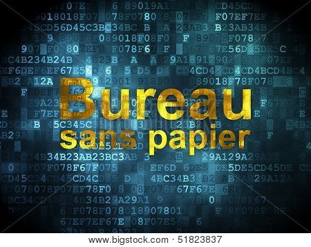 Finance concept: Bureau Sans papier(french) on digital backgroun