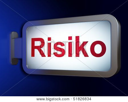 Finance concept: Risiko(german) on billboard background