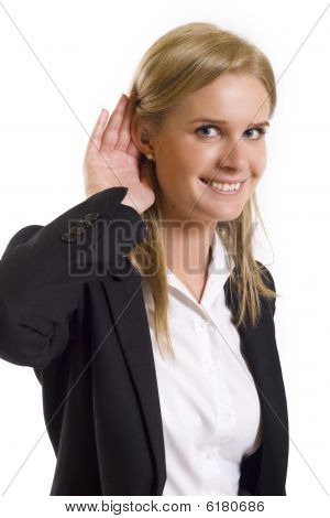 Businesswoman Gestures  To Hear