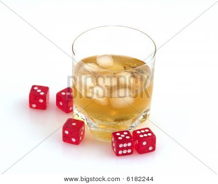 Whisky  And Dice.