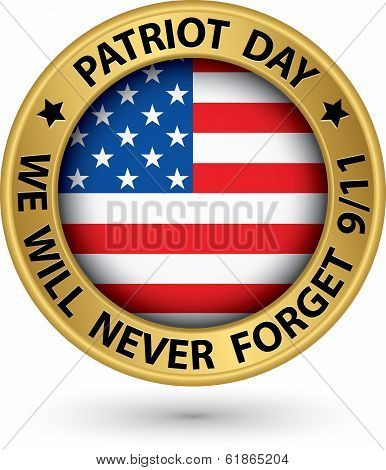 Patriot Day The 11Th Of September Gold Label, We Will Never Forget You, Vector Illustration