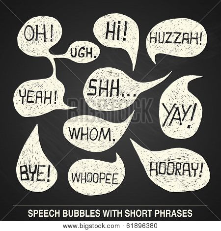 Hand Drawn Speech Bubble Set With Short Phrases On Chalkboard Background -  Illustration