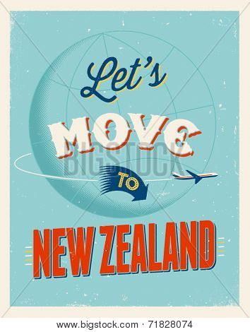 Vintage traveling poster - Let's move to New Zealand - Vector EPS 10.