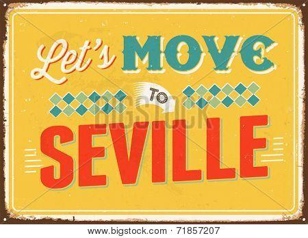 Vintage metal sign - Let's move to Seville - JPG Version