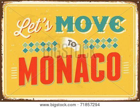 Vintage metal sign - Let's move to Monaco - JPG Version