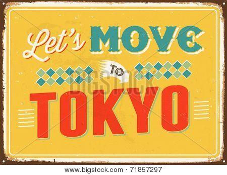 Vintage metal sign - Let's move to Tokyo - JPG Version
