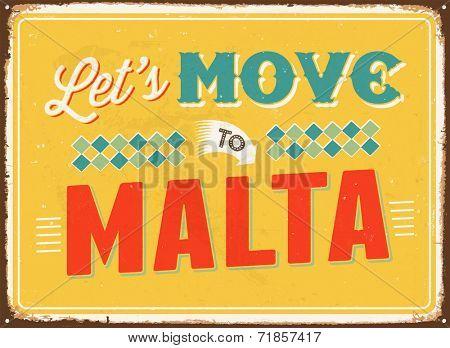 Vintage metal sign - Let's move to Malta - JPG Version