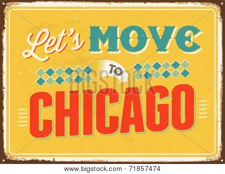 Vintage metal sign - Let's move to Chicago - JPG Version