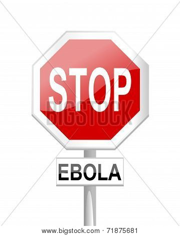 Stop ebola - road sign with a sign