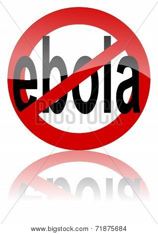 Prohibition of Ebola - road sign with the word